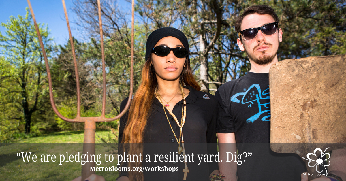 Pledge to Plant a Resilient Yard. Dig?
