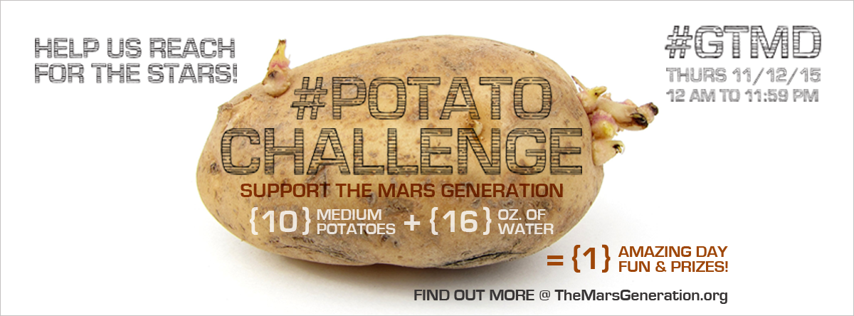 The Mars Generation #PotatoChallenge Fundraising Campaign